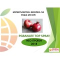 Pgranate top spray